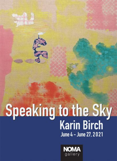 """""""Speaking to the Sky"""" by Karin Birch @ NOMA Gallery"""