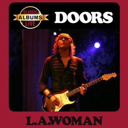 Classic Albums Live: The Doors-L.A. Woman
