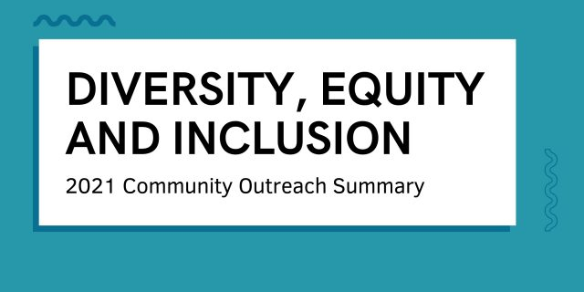 Diversity, Equity & Inclusion Community Outreach Summary