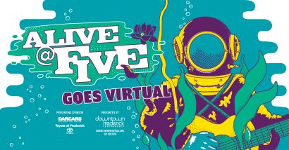 Alive @ Five Goes Virtual!