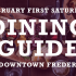 Dining Guide for February First Saturday (Fire in Ice)