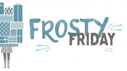 Frosty Friday