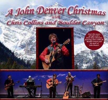 A John Denver Christmas with Chris Collins and Boulder Canyon