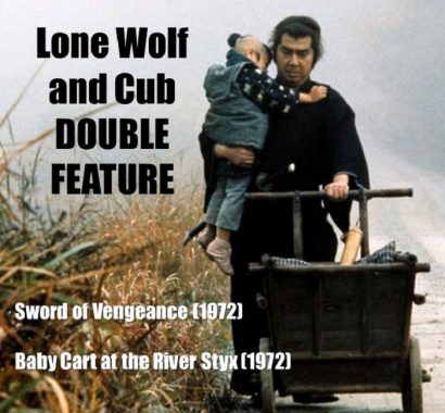 Lone Wolf and Cub Double Feature: Sword of Vengeance + Baby Cart at the River Styx