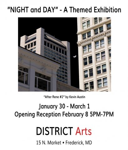 "DISTRICT Arts presents ""NIGHT and DAY"""