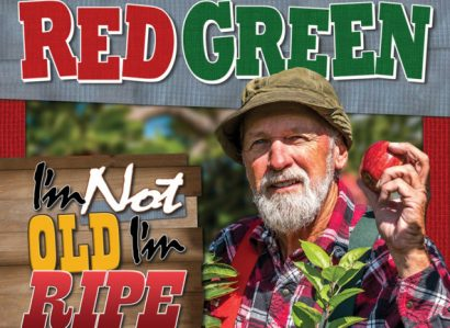Red Green: I'm Not Old, I'm Ripe Tour