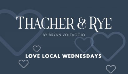 Love Local Wednesdays at Thacher & Rye