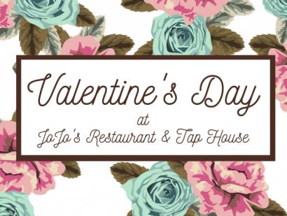 Valentine's Day at JoJo's Restaurant & Tap House
