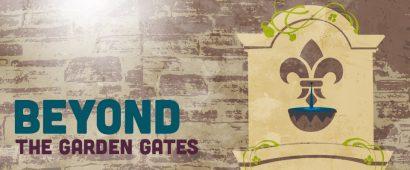 Beyond the Garden Gates Garden Tour