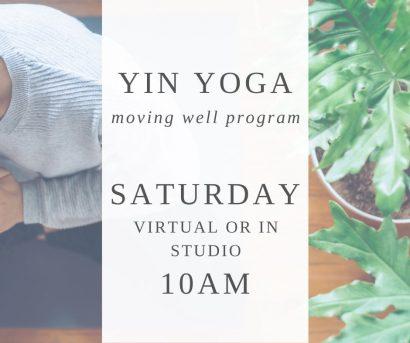 Yin Yoga Saturdays [virtual or in studio]