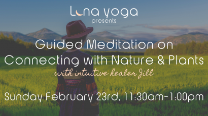 Guided Meditation on Connecting with Nature & Plants