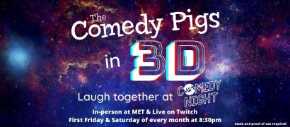 The Comedy Pigs – MET Comedy Night