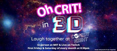 Oh Crit! – MET Comedy Night