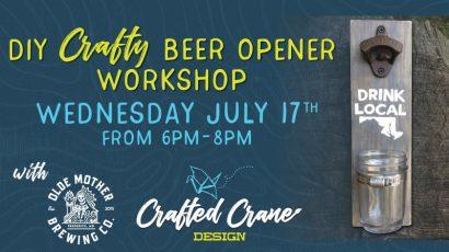 DIY Crafty Beer Opener Workshop