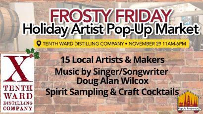 Frosty Friday Holiday Artist Pop-Up Market