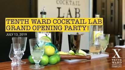 Tenth Ward Cocktail Lab Grand Opening Party!