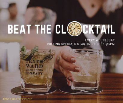 Beat the Clock-tail – Rolling Cocktail Specials at Tenth Ward