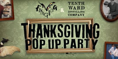 Tenth Ward and Flying Dog Thanksgiving Pop-Up Party