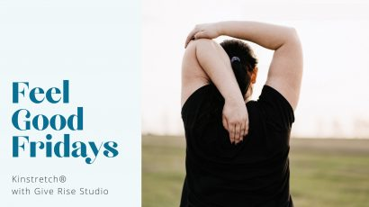 (cancelled) Kinstretch ® with Give Rise Studios • Feel Good Fridays