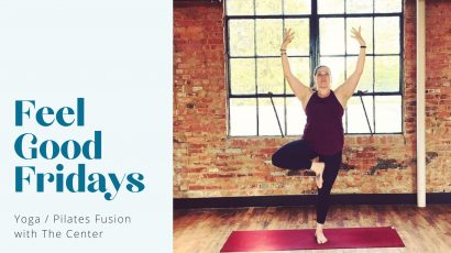 Yoga / Pilates Fusion • Feel Good Fridays