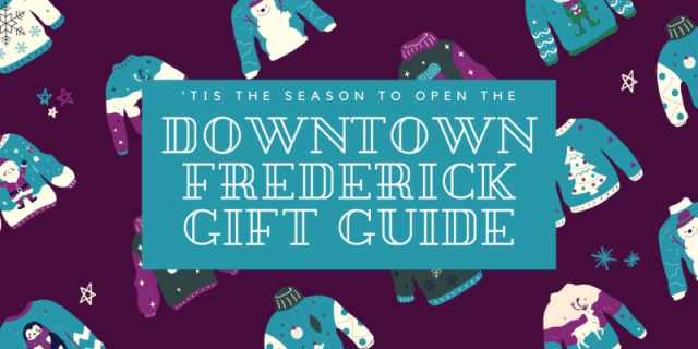 Downtown Frederick's Holiday Gift Guide